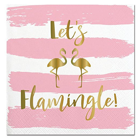 Let's Flamingle and Flamingo Gold Foil Printed Napkins