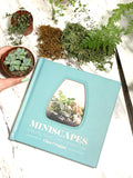 Miniscapes: Create Your Own Terrarium  by Clea Cregan