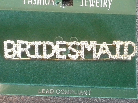 "Rhinestone ""Bridesmaid"" Pin"