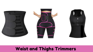 Benefit Of Using A Waist And Thighs Trimmer