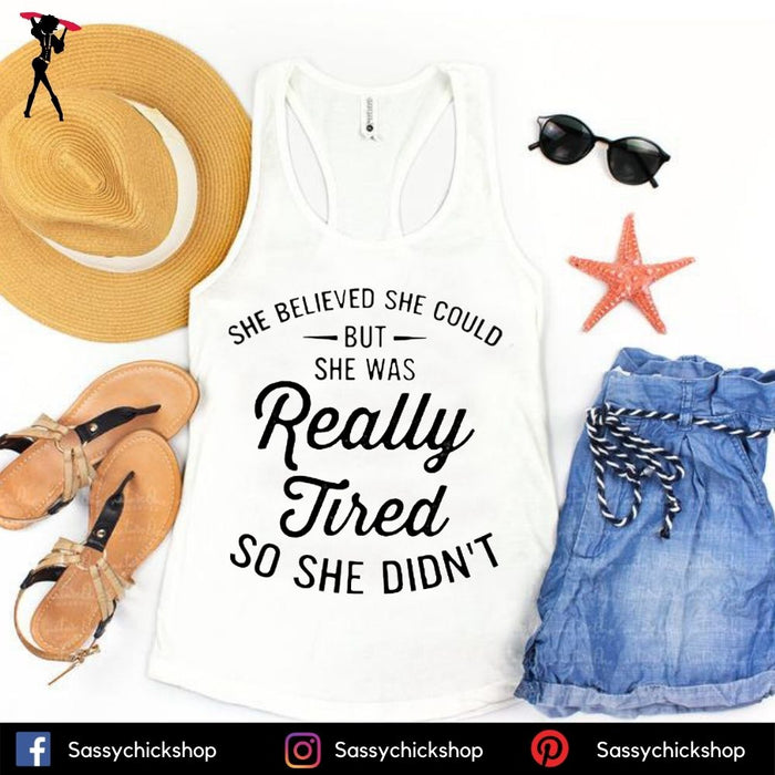 Really Tired Tanks - Shop Sassy Chick