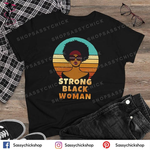 Strong Black Woman T-Shirt