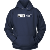 Why Not Hoodies
