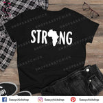 Strong T-Shirt - Shop Sassy Chick