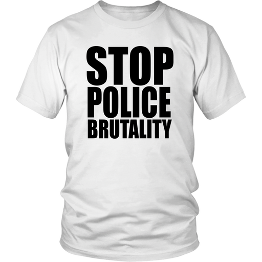 Stop Police Brutality T-Shirt - Shop Sassy Chick