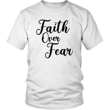 Faith Over Fear T-Shirt