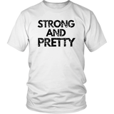 Strong And Pretty T-Shirt 1