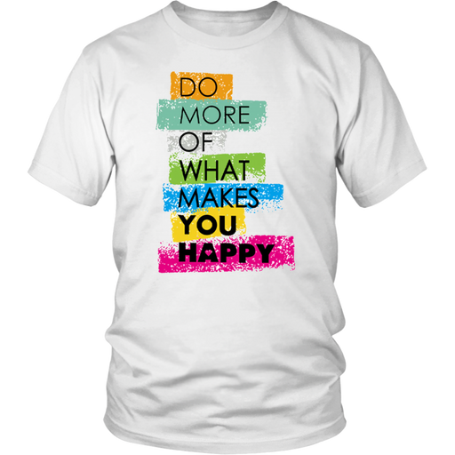Makes You Happy T-Shirt - Shop Sassy Chick