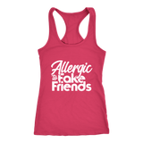 Allergic To Fake Friends Racerback Tank Top - Pink | Shop Sassy Chick