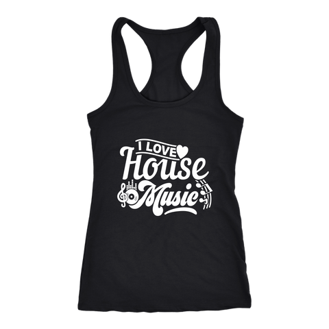 I Love House Music Racerback Tank Top - Black | Shop Sassy Chick