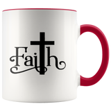 Have Faith Coffee Mugs