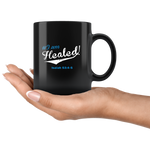 Mug Blue I am Healed Ceramic Coffee Mug - 1 | Shop Sassy Chick