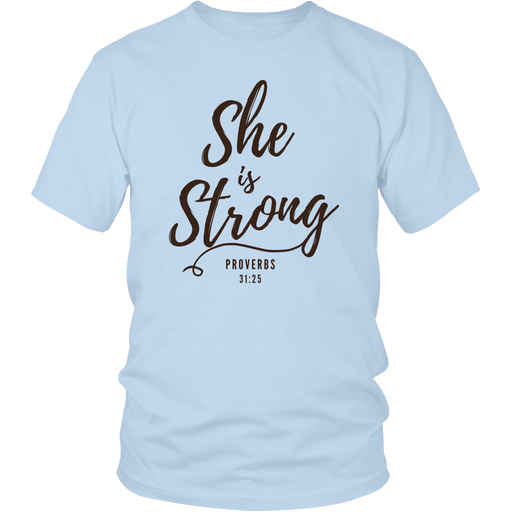 She Is Strong T-Shirt - Shop Sassy Chick