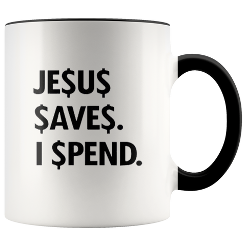 Jesus Save Spend Mugs