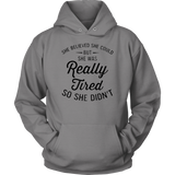 Really Tired Hoodies
