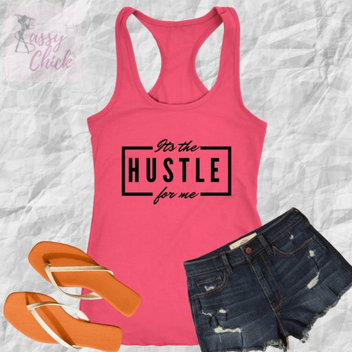 It's The Hustle Tanks - Shop Sassy Chick