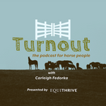 Turnout: the Podcast for Horse People