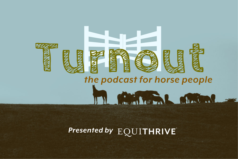 Podcast: The History of Equithrive