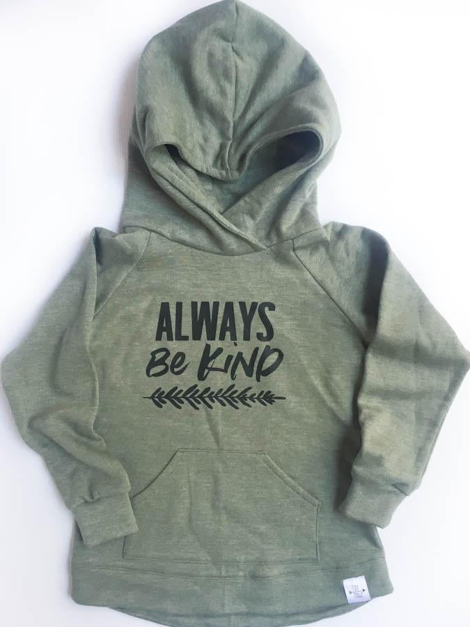 Hoodie - Always be kind