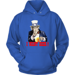 "UNCLE SAM ""I WANT BEER"" HOODIE"
