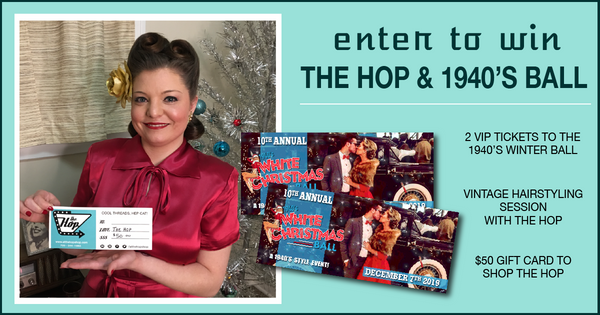 Holiday Giveaway with The Hop & 1940s Ball