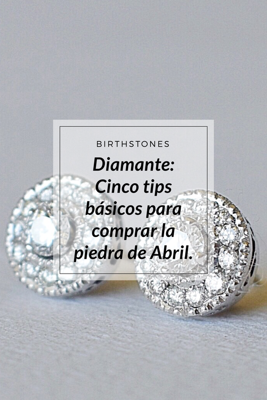 Diamante: Cinco tips básicos para comprar la piedra de Abril