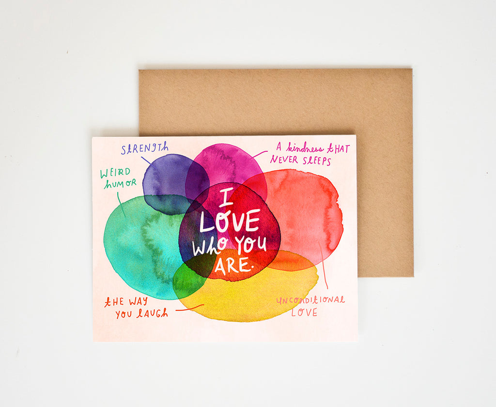 I Love Who You Are Card