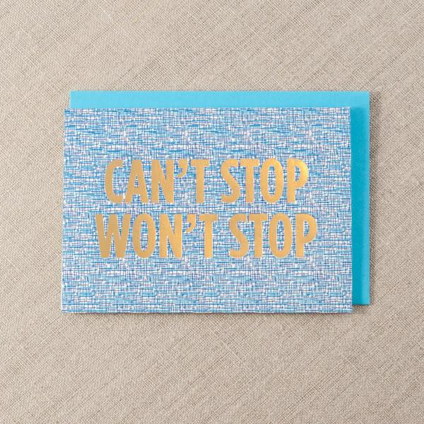 Pike Street Press - Can't Stop Won't Stop Greeting Card