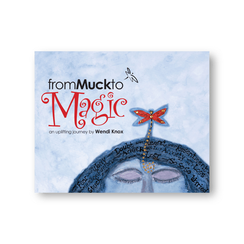 from Muck to Magic Book