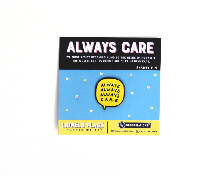 Always Care - Enamel Pin
