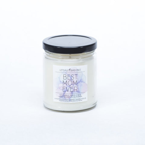 Best. Mom. Ever. // Standard Jar Candle