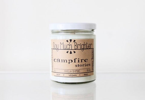 Soy Much Brighter Candle Co. - Campfire Stories: Smoke + Vanilla + Fir // 8oz