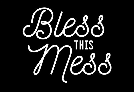 Bless This Mess Stencil Decal - Homeworks Etc ®