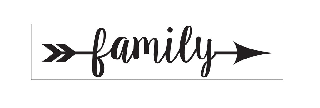 Family With Arrow Vinyl Stencil Diy Sign Making Supplies Craft Homeworks Etc