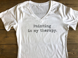Painting is my therapy. V Neck Ladies T shirt - Homeworks Etc ®