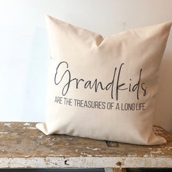 Grandkids are the treasures of a long life | Pillow - Homeworks Etc ®