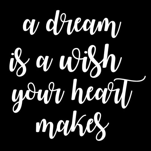 a dream is a wish your heart make vinyl stencil DIY | Homeworks Etc