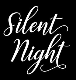 Silent Night - Homeworks Etc ®