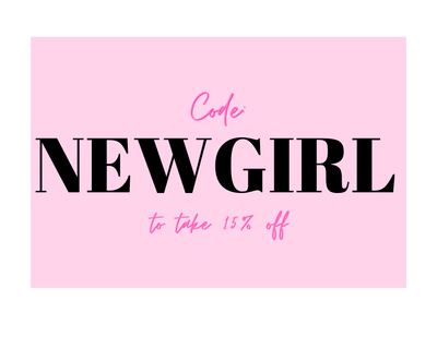 Code: NEWGIRL for 15% OFF!