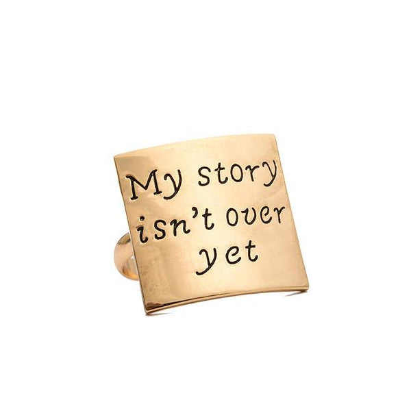My Story Isn't Over Yet Adjustable Ring - Happyboca