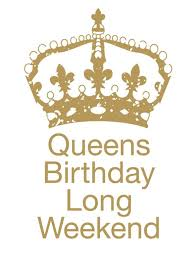 Celebrate Queens Birthday Weekend
