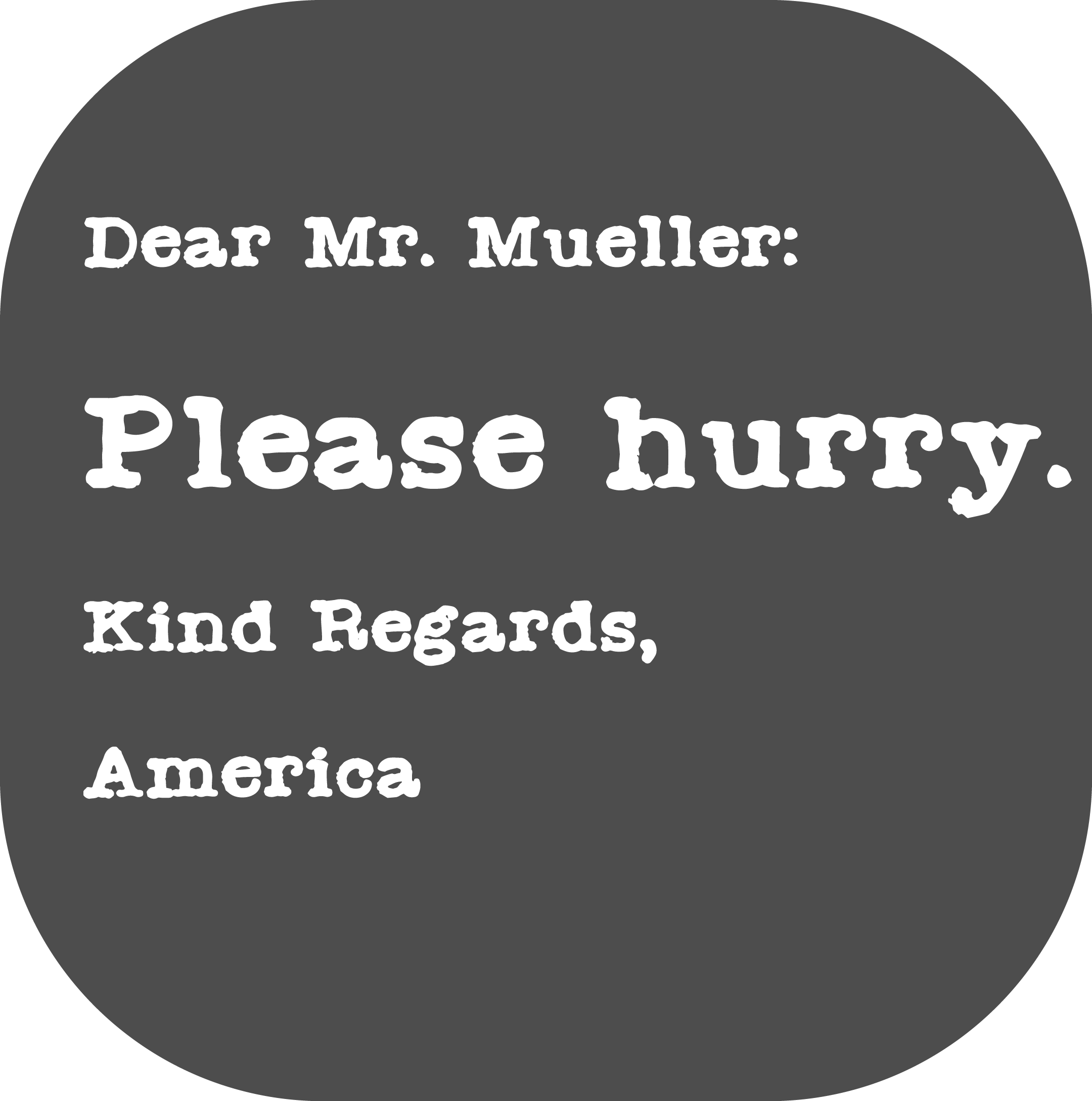 Dear Mr Mueller Indivisible Project Purescue