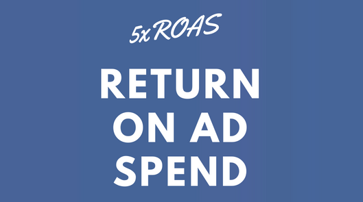 We will optimize your campaigns to achieve maximum ROAS