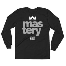 MASTERY - Long Sleeve
