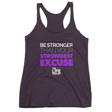 Be Stronger Than Your Strongest Excuse Women's Tank