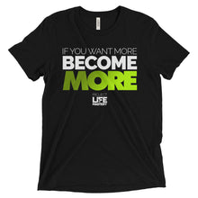 If You Want More, Become More