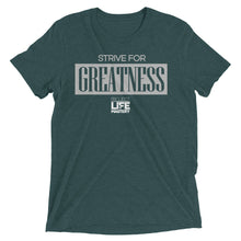 Strive For Greatness