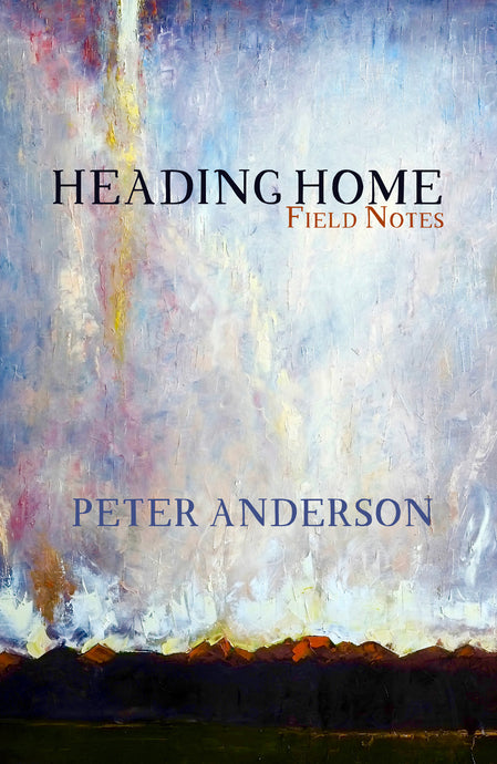 Heading Home: Field Notes