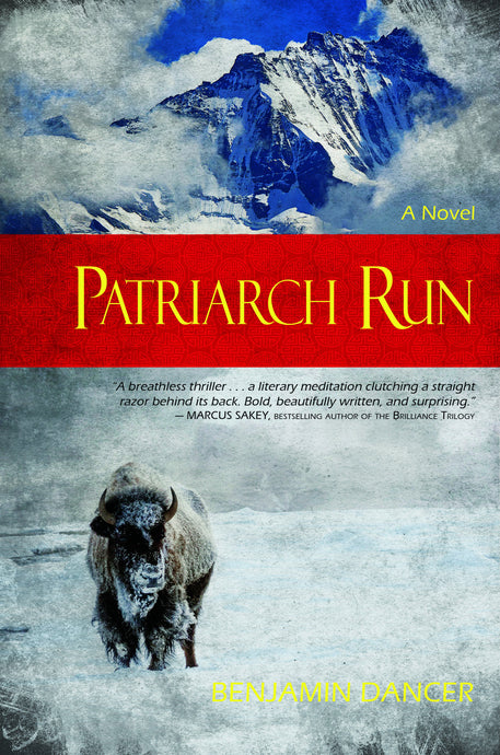 Patriarch Run: A Novel