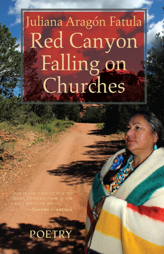 Red Canyon Falling on Churches: Poems